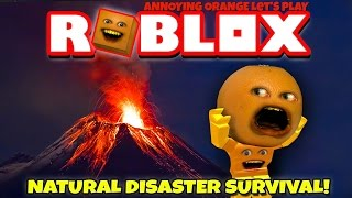 Download Annoying Orange Plays - ROBLOX: Natural Disaster Survival #1 Video