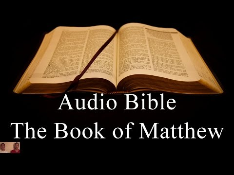 The Book of Matthew - NIV Audio Holy Bible - High Quality and Best Speed - Book 40