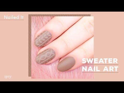 Sweater Nail Art Tutorial   ipsy Nailed It