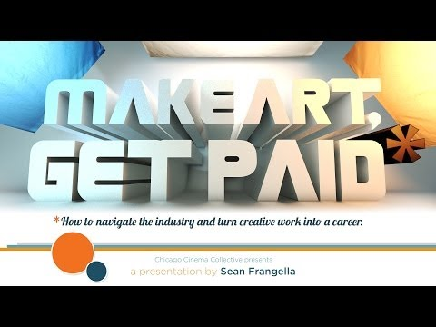 How to find a job in the creative industry and get paid for creative artwork - Make Art, Get Paid*