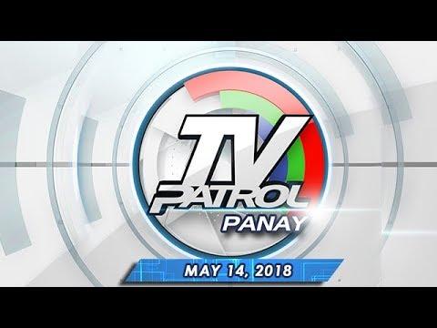 TV Patrol Panay - May 14, 2018
