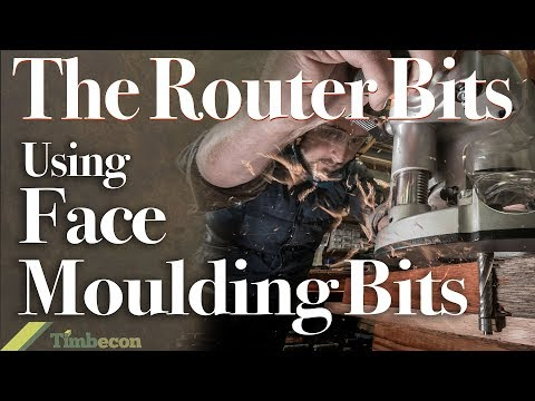 The Router Bits - Using Face Moulding Bits