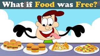 What if Food was Free? + more videos   #aumsum #kids #science #education #whatif