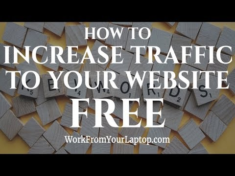 How to Increase Traffic For Your Website Free 2018