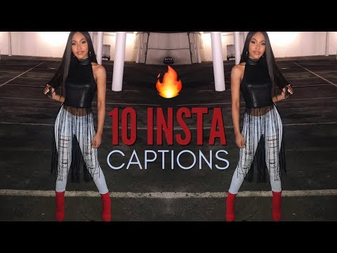 10 INSTAGRAM CAPTION IDEAS