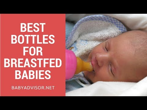 Top 10 Best Bottles for Breastfed Babies 2018 Reviews