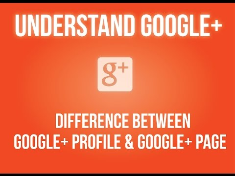 Difference between Google+ profile and Google+ page