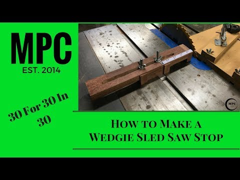 How to Make a Wedgie Sled Saw Stop