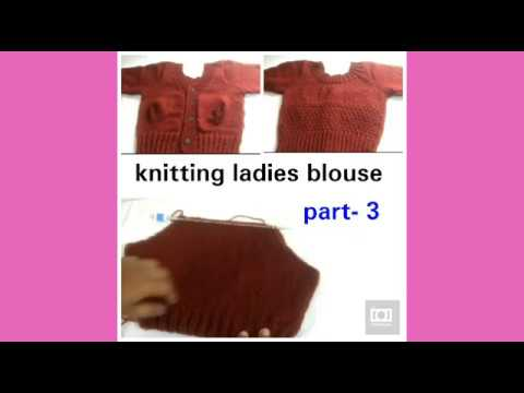 Knitting ladies blouse tutorial in Hindi part -3, woolen blouse making,  sleeves knitting,