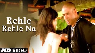 Rehle Rehle Na - Hindi Pop Indian Song by Hunterz