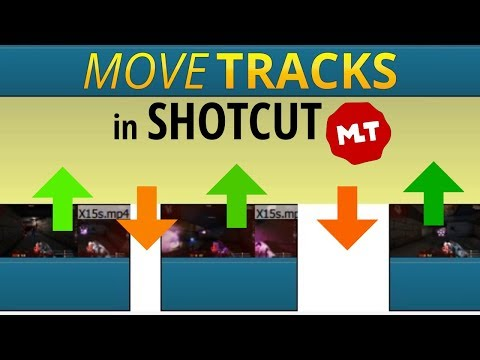 Shotcut: How to Move Tracks Hack (Workaround Tutorial)