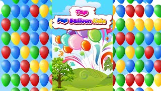 Tap Pop Balloon Kids Game Online and Mobile Game Trailer