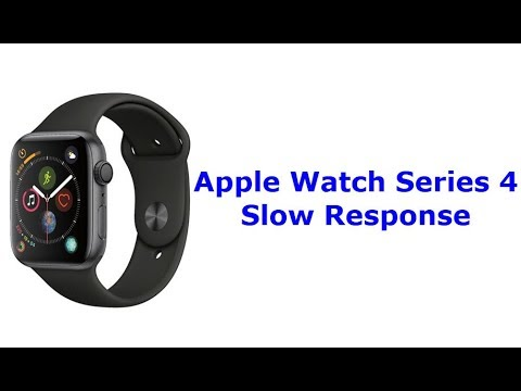 Apple Watch Series 4 Slow Response (Fixed)