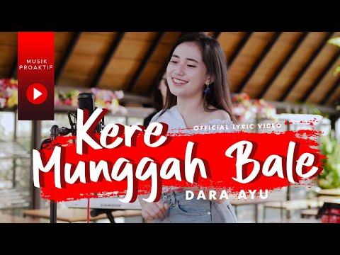 Download Lagu Dara Ayu Kere Munggah Bale Mp3