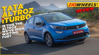 Tata Altroz iTurbo Review | The Most Fun Premium Hatch? | ZigWheels