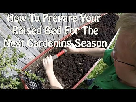 How To Prepare Your Raised Bed For The Next Gardening Season