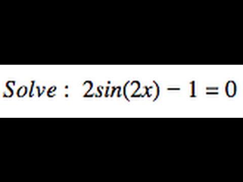 Solve 2sin(2x)-1=0