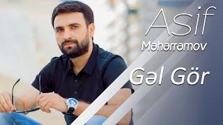 Asif  Meherremov - Gel Gör (YENI VERSION)