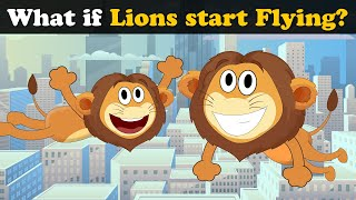 What if Lions start Flying? + more videos | #aumsum #kids #science #education #whatif