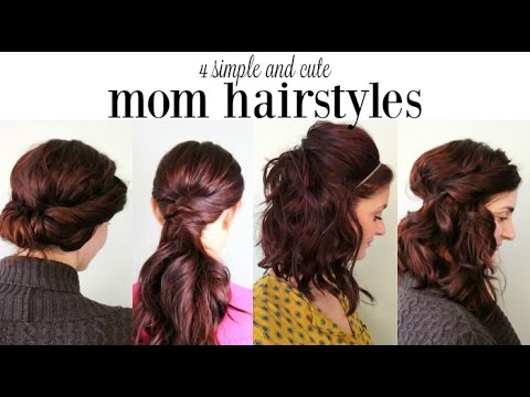4 Cute and Simple Mom Hairstyles
