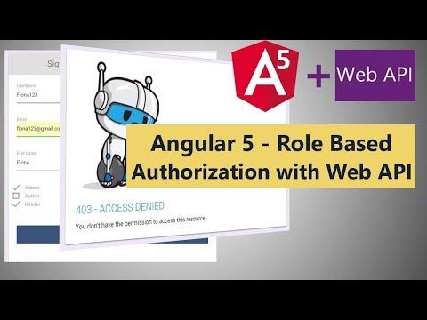 Angular 5 - Role Based Authorization with Web API