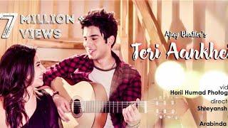 Teri Aankhein - Ajay Bhatter | Feat. Gul Saxena | Siddharth Sharmaa | Sanaya Pithawalla | 2018