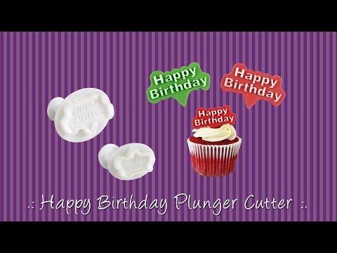Happy Birthday Plunger Cutter