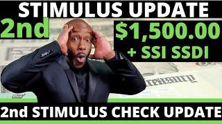 $1,500 Second STIMULUS CHECK UPDATE!! July + SSI SSDI EIDL  Unemployment Insurance Benefits