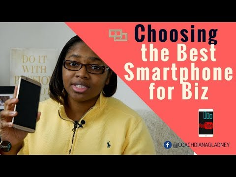 How to Choose the Right Smartphone for Business 2018