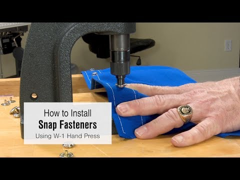 How to Install Snap Fasteners Using the W-1 Hand Press