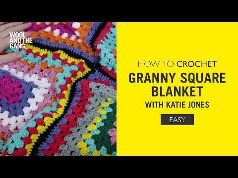 How To Crochet A Granny Square Blanket with Katie Jones - EASY