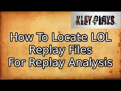 How to Locate LOL Replay Files (To Send in for Replay Analysis)