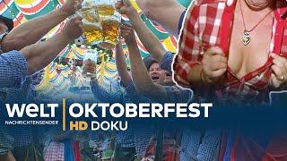 Oktoberfest: Wiesn Wahnsinn - Das größte Volksfest der Welt | HD Doku