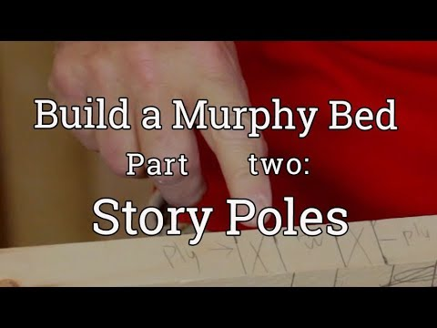 Murphy Bed Build (2) Story Poles