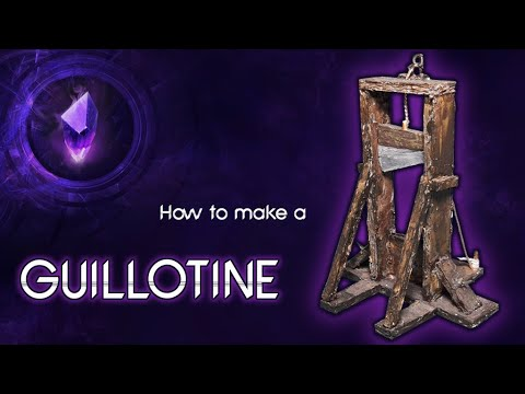 HOW TO MAKE A ΜEDIEVAL GUILLOTINE