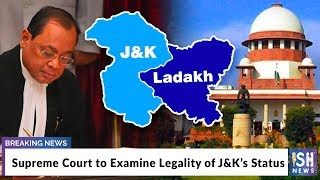 Supreme Court to Examine Legality of J&K's Status