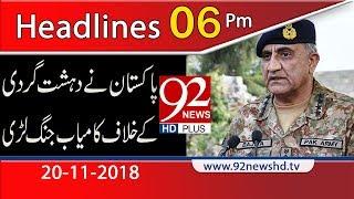 News Headlines 06:00 PM | 20 Nov 2018 | Headlines | 92NewsHD
