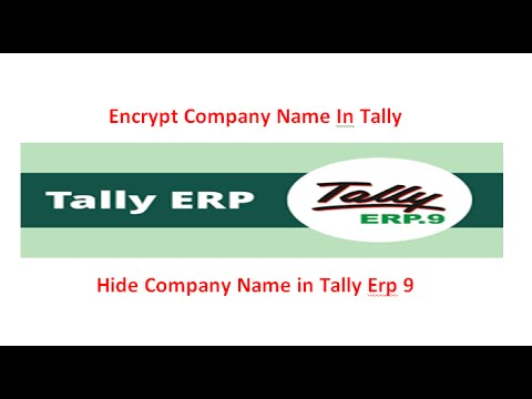 How to Hide Company Name in Tally Erp9