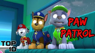Top 10 Scary Paw Patrol Theories