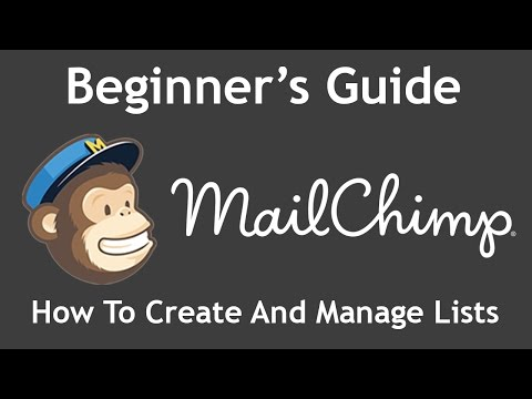 Tutorial: How to Create and Manage Subscriber Lists in MailChimp (2016 Guide)