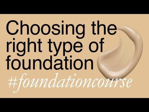 Choosing The Right Type Of Foundation