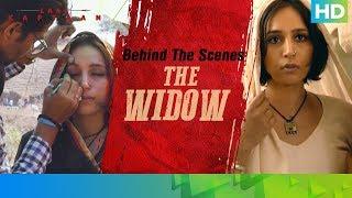 Behind The Scenes - The Widow | Zoya Hussain | Laal Kaptaan – 18th October 2019 | Aanand L Rai