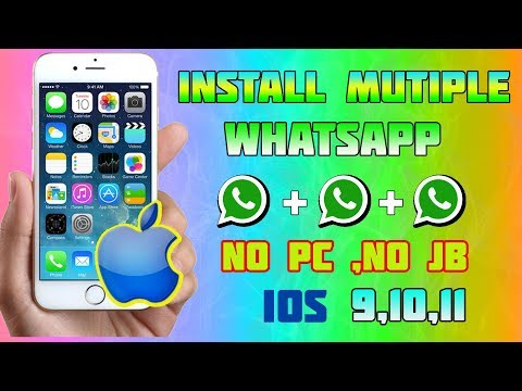 How to Install Multiple WhatsApp On iPhone - Ipad | iOS 11/10/9 FREE!