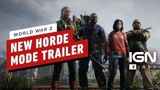 World War Z Horde Mode Announcement Trailer – IGN First