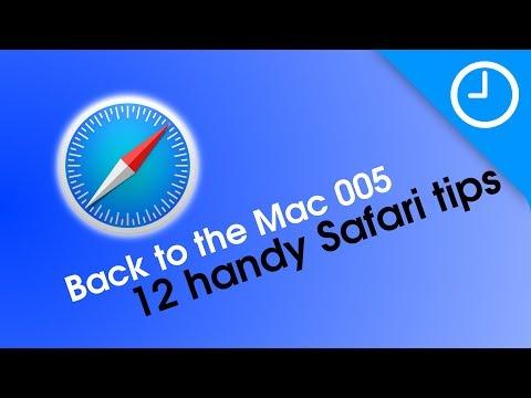 Back to the Mac 005: 12 handy Safari tips [9to5Mac]