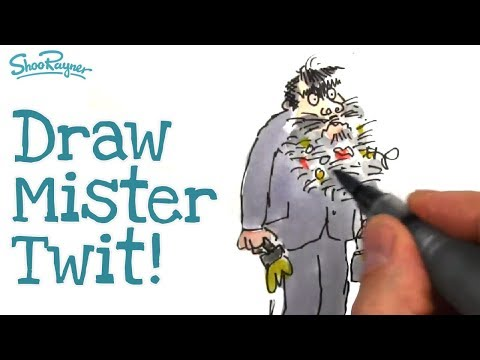 How to Draw Mister Twit like Quentin Blake