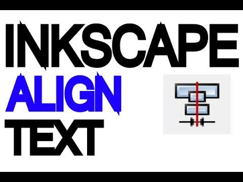 Inkscape Tutorial - Align Text