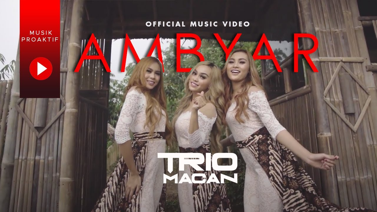 Download Trio Macan - Ambyar MP3 Gratis