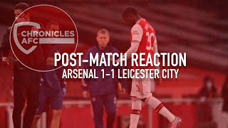 Arsenal 1-1 Leicester City | Post-Match Reaction | Nketiah Dismissed, The Gunners Left Frustrated