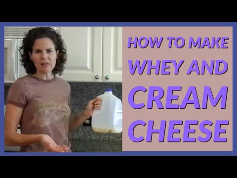How to Make Whey and Cream Cheese